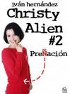 Christy Alien 2